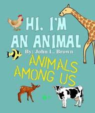 Hi I'm An Animal