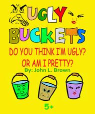 Ugly Buckets